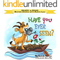 """Have You Ever Seen?"": Help Kids Go to Sleep With a Smile (READY TO READ - bedtime stories children's picture books Book 1)"