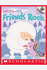 Friends Rock: An Acorn Book (Unicorn and Yeti #3) Kindle Edition