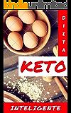 Dieta Cetogênica: Como Perdi 27 Kg Sem Neurose e Sem Dietas Doidas. Transforme o seu Corpo em um Detonador de Gorduras para Emagrecer. Keto não é Dieta - É um Estilo de Vida. Com Saúde e Sem Dieta.