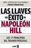 Las llaves del éxito de Napoleón Hill: Los 17 principios del triunfo personal (Psicología y autoayuda)