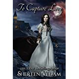 To Capture Love (Outside the Circle Book 0)