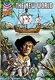 The New World: 1500-1750- Graphic U.S History (Saddleback Graphic: American History)