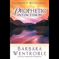Prophetic Intercession (English Edition)