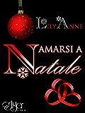 Amarsi a Natale: Lily Anne