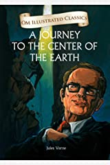 A Journey to the Center of the Earth (Om Illustrated Classics) Hardcover