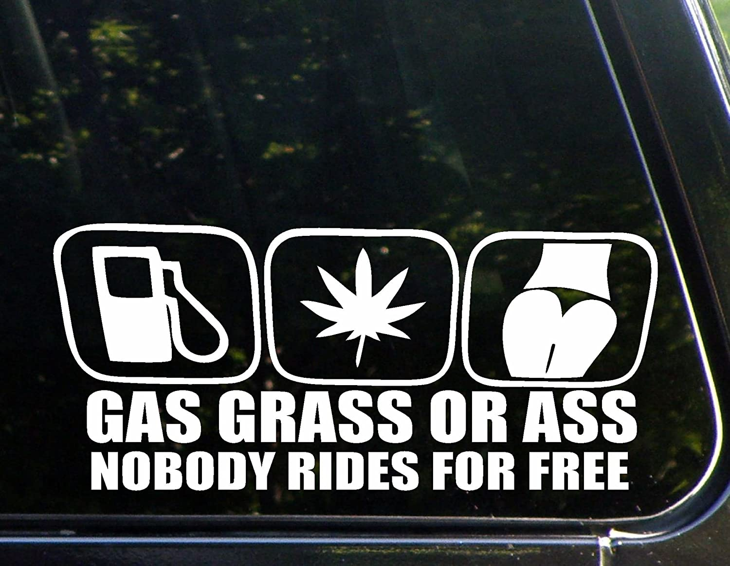 Amazon com diamond graphics gas grass or ass nobody rides for free 8 1 2 x 4 die cut decal bumper sticker for windows cars trucks laptops
