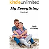 My Everything: Part 1 & 2