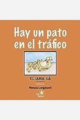Hay um pato em el trafico (Babybooks) (Spanish Edition) Kindle Edition