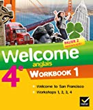Welcome Anglais 4e éd. 2013 - Workbook (2 volumes): Workbook (en 2 volumes)