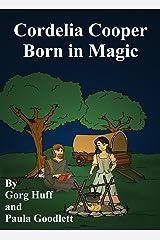 Cordelia Cooper: Born in Magic Kindle Edition