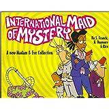 Madam and Eve: International Maid of Mystery