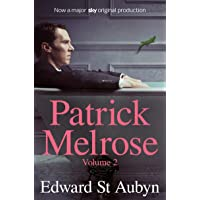 Patrick Melrose Volume 2: Mother's Milk and At Last