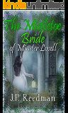 THE MISTLETOE BRIDE OF MINSTER LOVELL