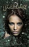 Legendary (The Legendary Series Book 1)