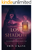 Lost in Shadow: Shadowborn Series, Book Two (English Edition)