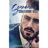 Scandal at Strathmore High: A Student Teacher, Forbidden Romance