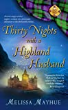 Thirty Nights with a Highland Husband (The Daughters of the Glen)