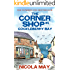 The Corner Shop in Cockleberry Bay: The book everyone is talking about now!