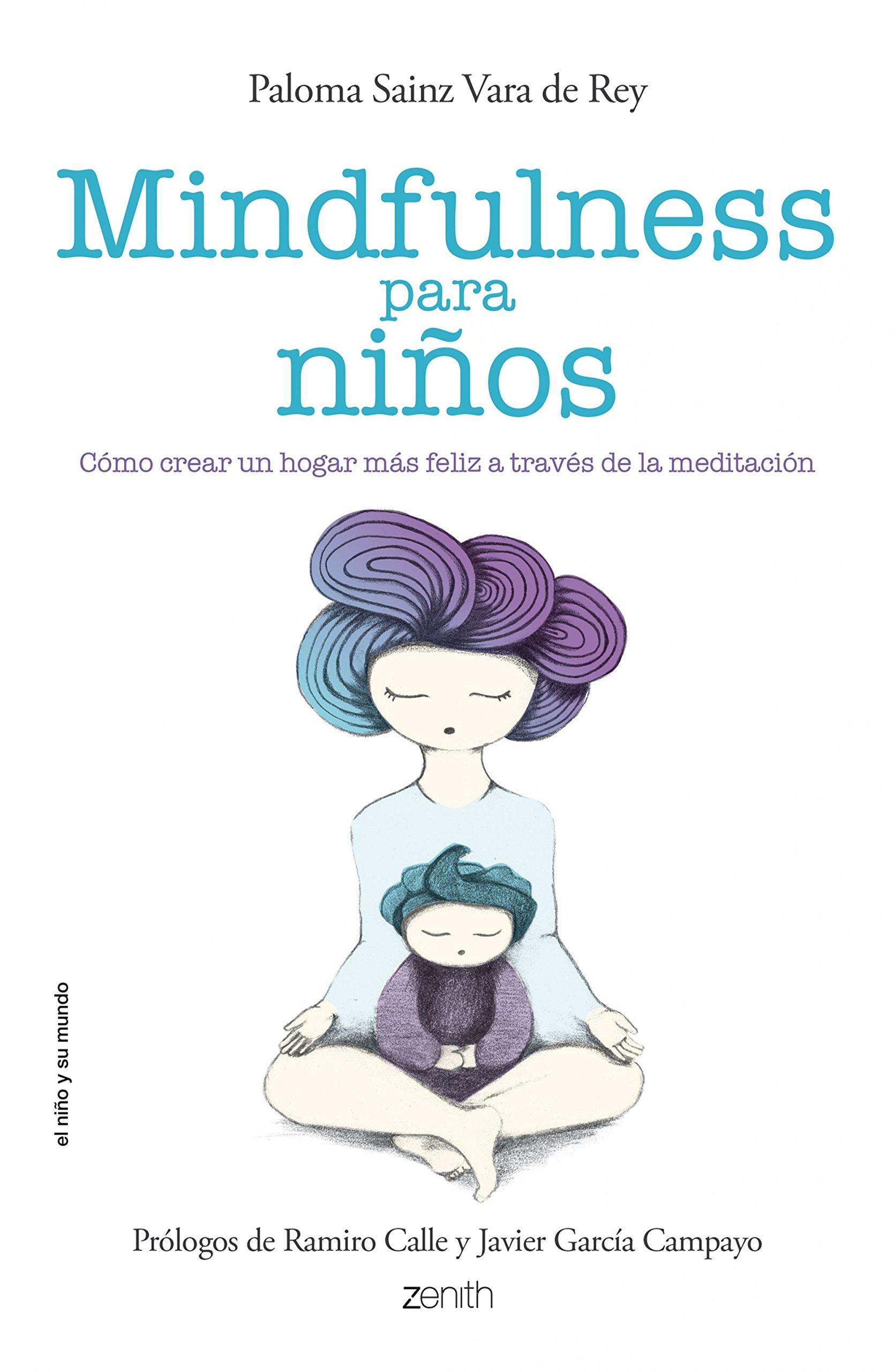 Mindfulness para niños (El Niño y su Mundo) Tapa blanda – 24 feb 2015 Zenith 8408136690 Budismo zen Child care & upbringing