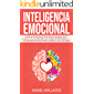 Inteligencia Emocional: Técnicas Psicológicas enfocadas en Ayudarte en el Desarrollo de las Emociones, Relaciones Interpersonales y de las Habilidades ... de Comunicación Spanish/Español nº 1)