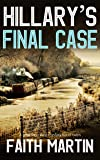 HILLARY'S FINAL CASE a gripping crime mystery full of twists (English Edition)