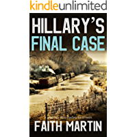 HILLARY'S FINAL CASE a gripping crime mystery full of twists
