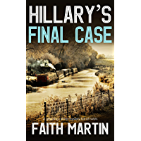 HILLARY'S FINAL CASE a gripping crime mystery full of twists (DI Hillary Greene Book 17) (English Edition)
