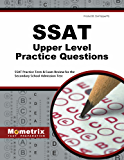 SSAT Upper Level Practice Questions (First Set): SSAT Practice Tests & Exam Review for the Secondary School Admission Test