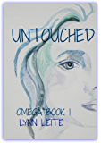 UNTOUCHED: OMEGA BOOK 1