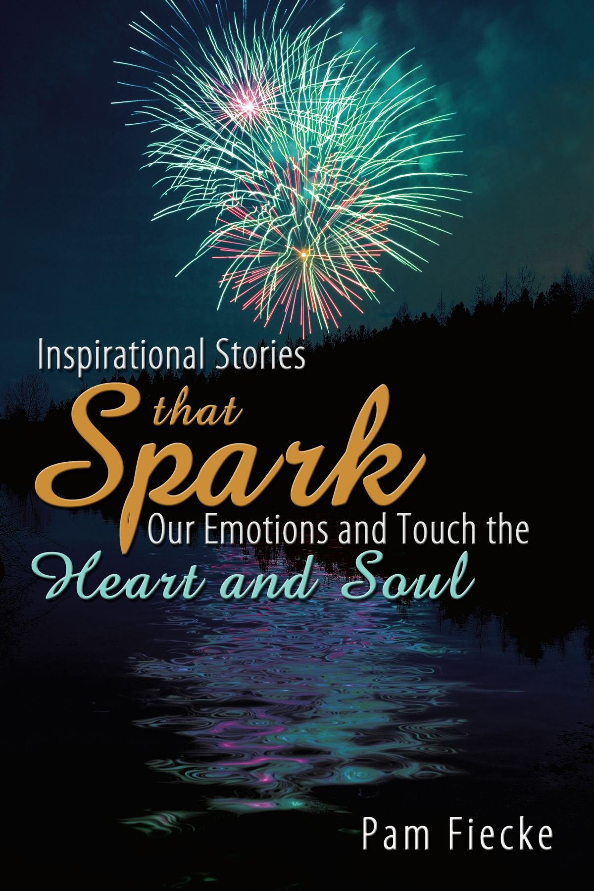 Inspirational Stories That Spark Our Emotions and Touch the Heart ...