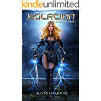 Isolation: A Kid Sensation Novel (Kid Sensation #8)