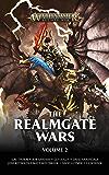 The Realmgate Wars: Volume 2 (Warhammer Age of Sigmar)