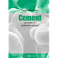 Cement: principles of production and use (English Edition)