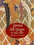 Japanese Silk Designs in Full Color (Dover Pictorial Archive)