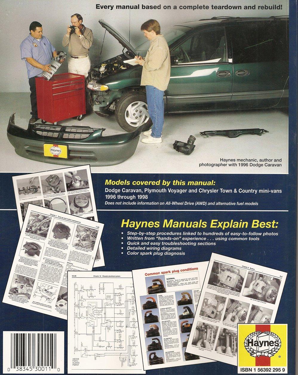 Dodge Caravan, Plymouth Voyager, Chrysler Town & Country Mini-Vans: 1996  thru 1998 (Haynes Automotive Repair Manuals): L. Alan Ledoux, John Harold  Haynes: ...