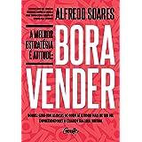 A melhor estratégia é atitude: Bora vender (Portuguese Edition)