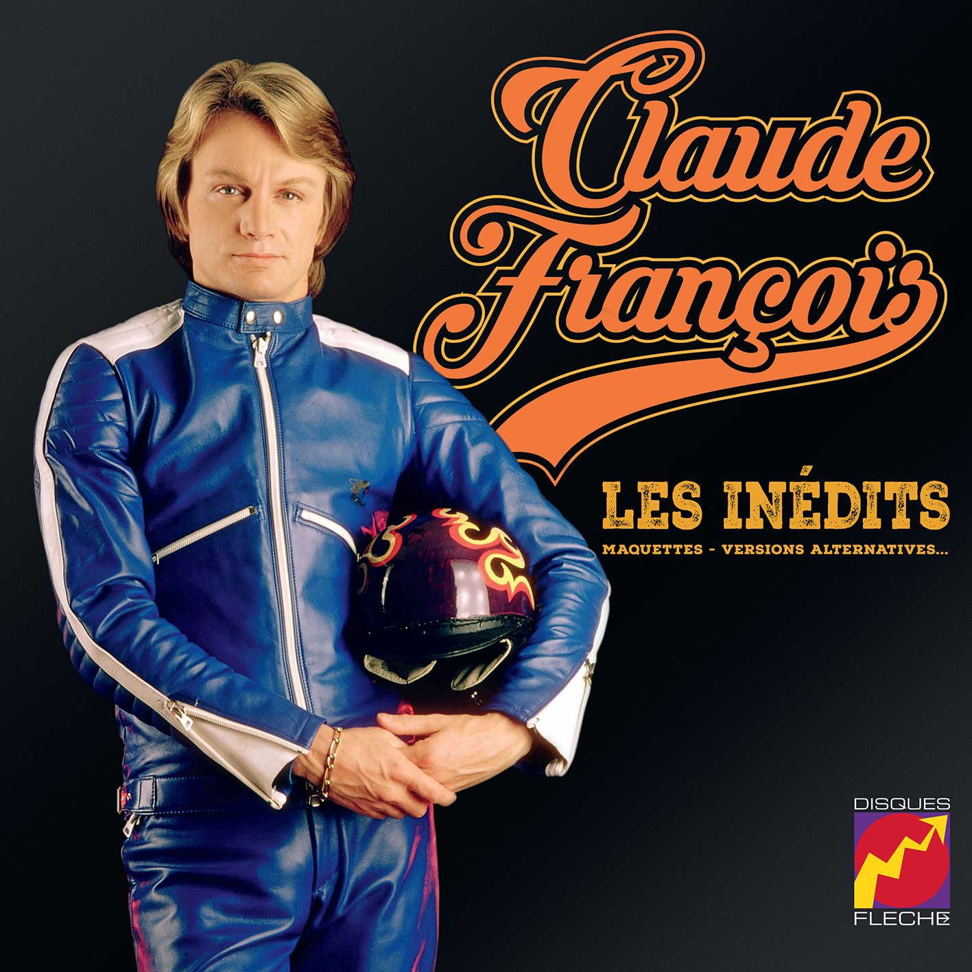 Claude François Les Inédits (Maquettes, Versions Alternatives)