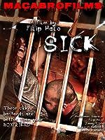 Sick - Horror Road Movie - Virus Outbreak Slasher 2008 Remastered