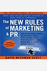 The New Rules of Marketing and PR: How to Use Social Media, Online Video, Mobile Applications, Blogs, News Releases, and Viral Marketing to Reach Buyers Directly Audible Audiobook