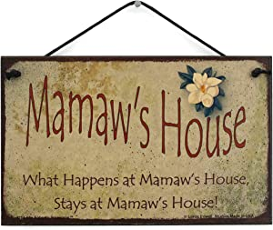 """5x8 Vintage Style Sign with Magnolia Flower Saying, """"Mamaw's House What Happens at Mamaw's House, Stays at Mamaw's House!"""" Decorative Fun Universal Household Family Signs for Grandma (5x8)"""