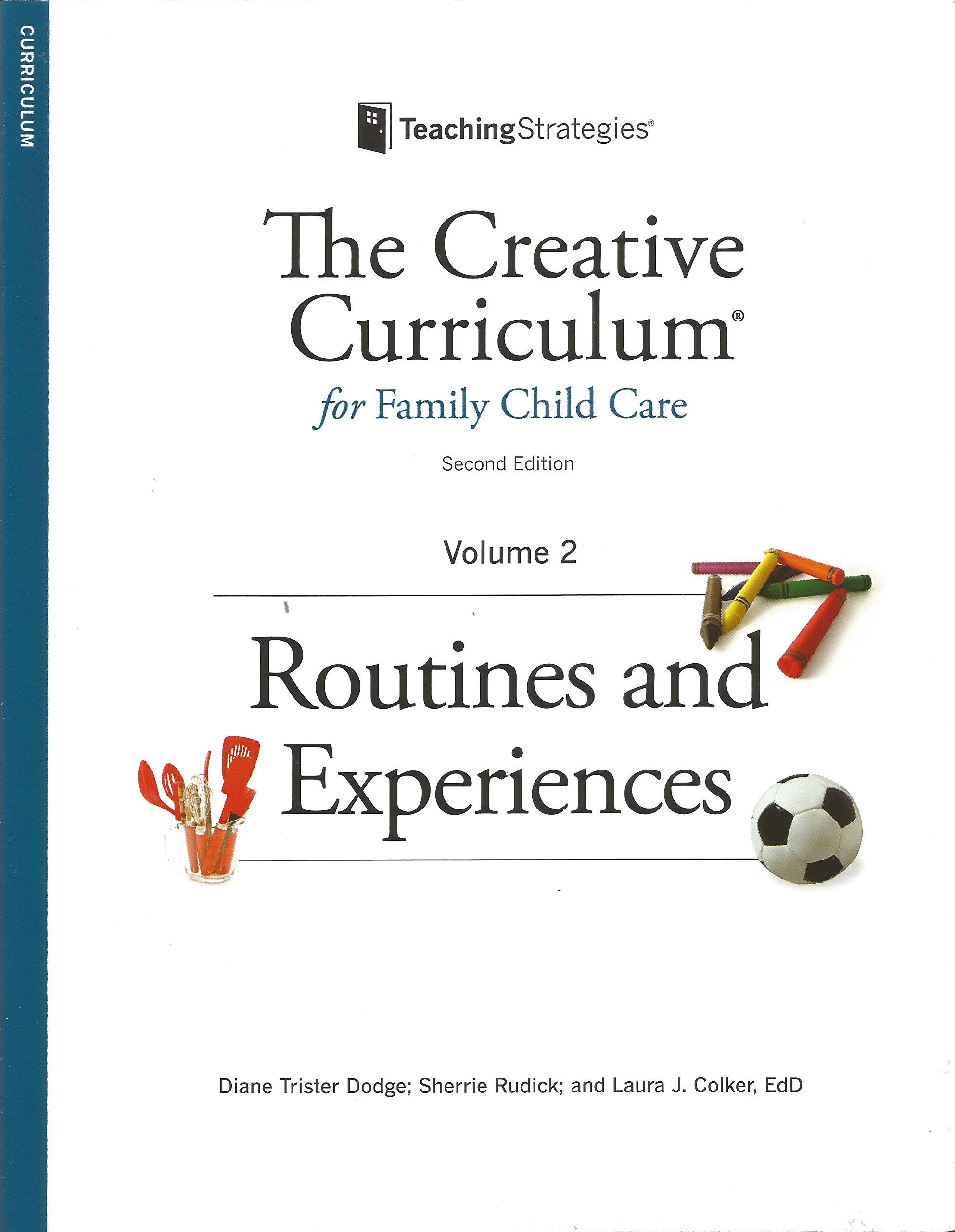 Creative Curriculum for Family Child Care: Sherrie Rudick