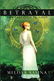 Betrayal (The Priestess Trilogy Book 2)