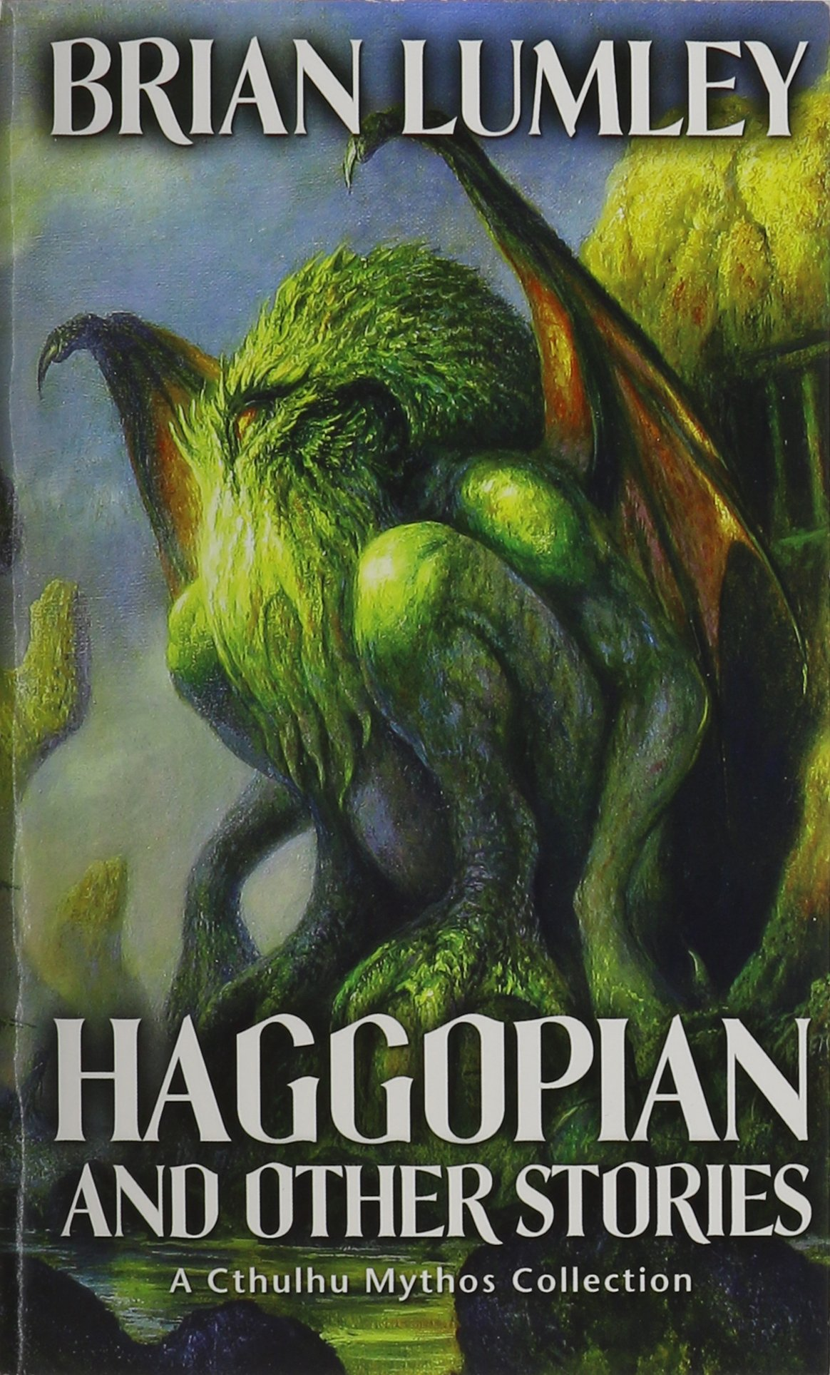 Haggopian and Other Stories: A Cthulhu Mythos Collection pdf epub