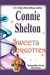 Sweets Forgotten: A Sweet's Sweets Bakery Mystery (Samantha Sweet Magical Cozy Mystery Series Book 10) Kindle Edition