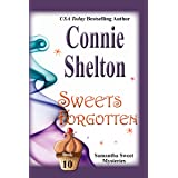 Sweets Forgotten: A Sweet's Sweets Bakery Mystery (Samantha Sweet Mysteries Book 10)