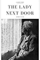 The Lady Next Door Kindle Edition