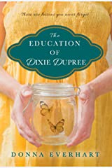 The Education of Dixie Dupree Kindle Edition
