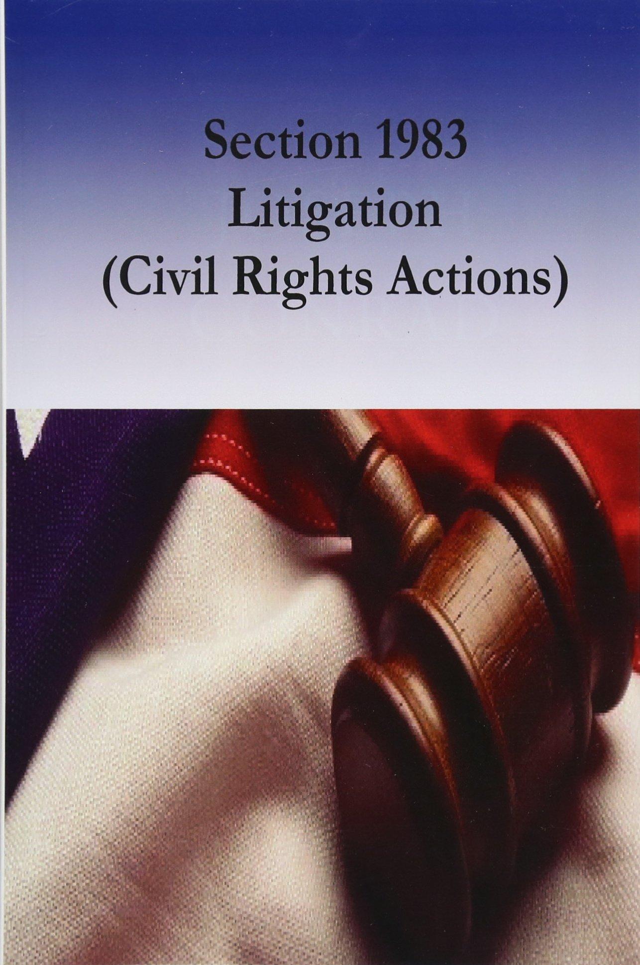 Download Section 1983 Litigation  (Civil Rights Actions) pdf epub