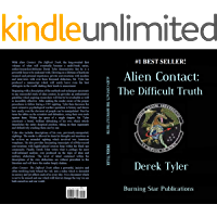 Alien Contact:: The Difficult Truth