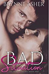 Bad Situation (The Montgomery Series Book 1)